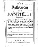 """download ebook some reflections on a pamphlet entitled """"a faithfull history of the northern affairs of ireland from the late king james his accession to the crown, to the siege of londonderry."""" by an unknown author. whereunto are added the copies of several papers b pdf epub"""