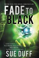 Ebook Fade to Black Epub Sue Duff Apps Read Mobile