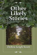 Other Likely Stories : stories. the lives of two sisters,...