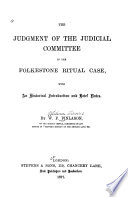 The Judgment of the Judicial Committee in the Folkestone Ritual Case