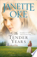 The Tender Years  Prairie Legacy Book  1
