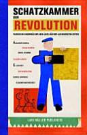 Schatzkammer der Revolution : russische Kinderbücher von 1920 – 1935 ; Bücher aus bewegten Zeiten