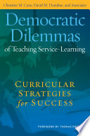 Democratic Dilemmas of Teaching Service Learning