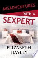 Misadventures with a Sexpert Book PDF