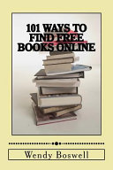 101 Ways to Find Free Books Online