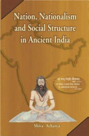 Nation  nationalism and social structure in ancient India