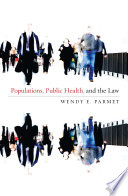 Populations  Public Health  and the Law