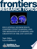 Educational Neuroscience Constructivist Learning And The Mediation Of Learning And Creativity In The 21st Century