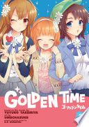 Golden Time Vol. 8 : put to the test! linda tells him their...