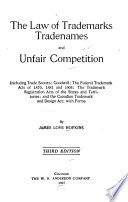 The Law of Trademarks  Tradenames and Unfair Competition