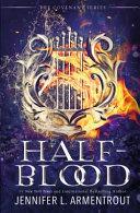 Half-Blood (a Covenant Novel) by Jennifer L. Armentrout