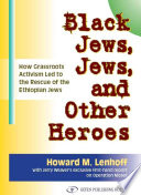 Black Jews  Jews  and Other Heroes