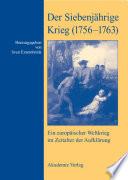 Der Siebenjährige Krieg (1756–1763)