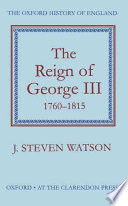 The Reign of George III  1760 1815