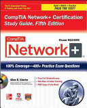 CompTIA Network  Certification Study Guide  5th Edition  Exam N10 005