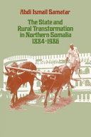 The state and rural transformation in Northern Somalia, 1884-1986
