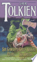 Sir Gawain and the Green Knight  Pearl  and Sir Orfeo