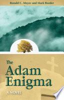 The Adam Enigma