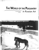 The World of the Peasantry in Russian Art