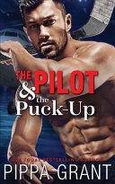 The Pilot and the Puck Up Book PDF