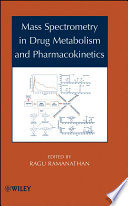 Mass Spectrometry In Drug Metabolism And Pharmacokinetics book
