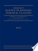 Estate Planning Forms and Clauses  2012 Edition