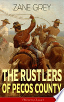 The Rustlers of Pecos County  Western Classic