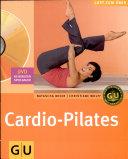Cardio-Pilates (mit DVD)