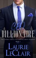 CEO Billionaire (The Cormac Family: Billionaire Sweet Romance, Book1) Book