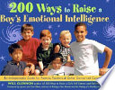 200 Ways to Raise a Boy s Emotional Intelligence