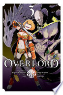 Overlord, Vol. 3 (manga) : the world he's found himself in,...