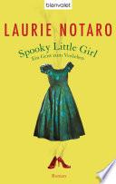 Spooky Little Girl - Ein Geist zum Verlieben