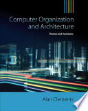 Computer Organization   Architecture  Themes and Variations