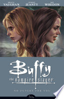 Buffy the Vampire Slayer Season 8 Volume 2  No Future for You