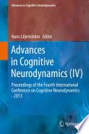 Advances In Cognitive Neurodynamics Iv  book