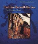 The cave beneath the sea