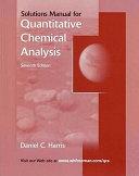 Quantitative Chemical Analysis Student Solutions Manual