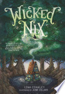 Wicked Nix by Lena Coakley