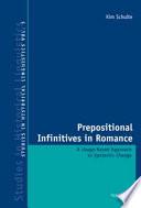 Prepositional Infinitives in Romance