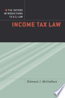 The Oxford Introductions to U S  Law Income Tax Law