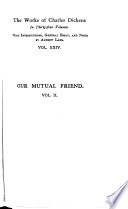 The Works of Charles Dickens  Our mutual friend  2 v