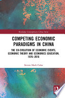 Competing Economic Paradigms in China