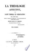 La théologie affective ou Saint-Thomas en méditation