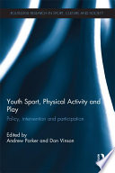 Youth Sport  Physical Activity and Play