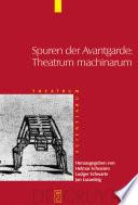 Spuren der Avantgarde: Theatrum machinarum