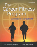 The Career Fitness Program  Exercising Your Options Plus New Mystudentsuccesslab with Pearson Etext    Access Card Package