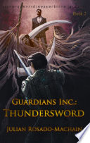 Guardians Inc Thundersword