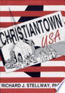 Christiantown  USA