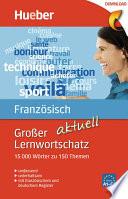 Gro  er Lernwortschatz Franz  sisch aktuell