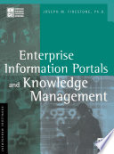 Enterprise Information Portals And Knowledge Management book